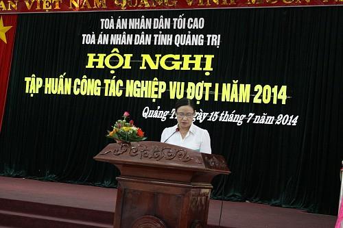 TAND tỉnh Quảng Trị tổ chức tập huấn công tác nghiệp vụ đợt 1 năm 2014