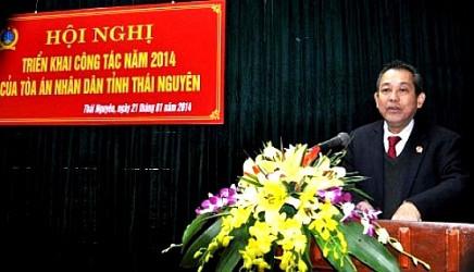 TAND tỉnh Thái Nguyên: Không kết án oan người không có tội hoặc bỏ lọt tội phạm