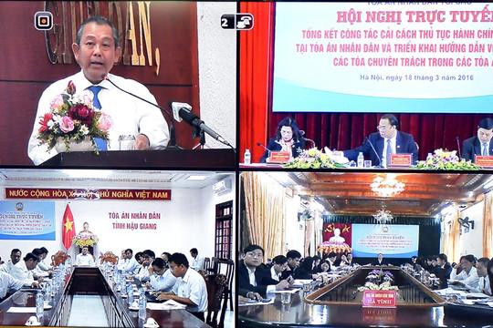 Hội nghị trực tuyến Tổng kết công tác cải cách hành chính tư pháp tại các TAND