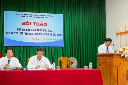 TAND tỉnh Hậu Giang tổ chức Hội thảo đẩy mạnh thực hiện việc học tập và làm theo gương Bác