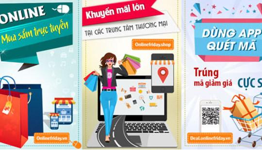 Hôm nay, Hà Nội kích hoạt Ngày mua sắm trực tuyến Online Friday 2016
