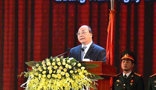 Thủ tướng: Quảng Nam cần trở thành tỉnh giàu có toàn diện của miền Trung, Tây Nguyên