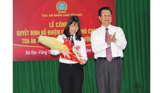 Công bố quyết định bổ nhiệm Phó chánh án TAND tỉnh Bà Rịa – Vũng Tàu