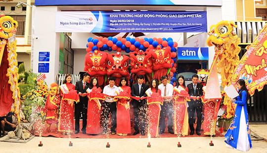 Ngân hàng Bản Việt khai trương Phòng Giao Dịch Phú Tân tại An Giang