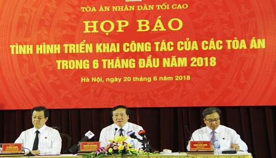 TANDTC: Xét xử nhiều vụ án kinh tế, tham nhũng lớn được dư luận xã hội đồng tình