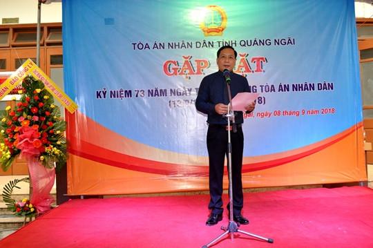 TAND tỉnh Quảng Ngãi gặp mặt kỷ niệm 73 năm ngày truyền thống TAND