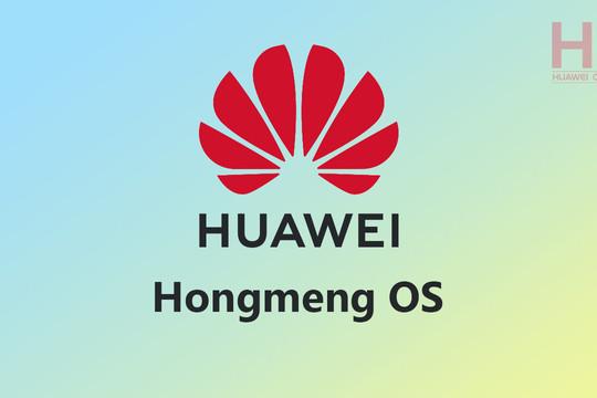 Huawei nộp đơn đăng ký nhãn hiệu cho hệ điều hành Hongmeng trên toàn thế giới