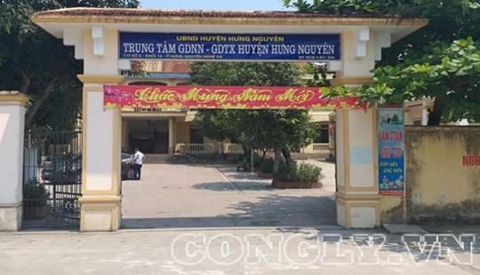 Kết luận những sai phạm của Phó GĐ Trung tâm GDDN-GDTX huyện Hưng Nguyên