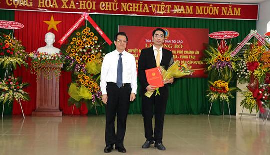TANDTC điều động và bổ nhiệm Phó Chánh án TAND tỉnh Bà Rịa – Vũng Tàu