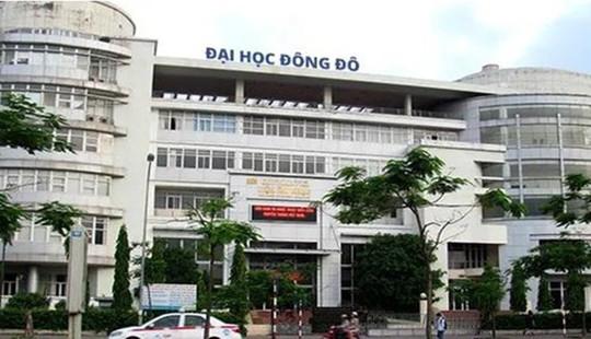 Khởi tố, bắt giam thêm 2 nữ cán bộ trường Đại học Đông Đô