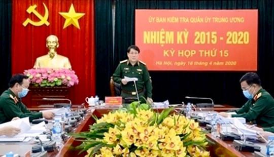 Ủy ban Kiểm tra Quân ủy Trung ương đề nghị thi hành kỷ luật 4 tổ chức đảng và 23 đảng viên