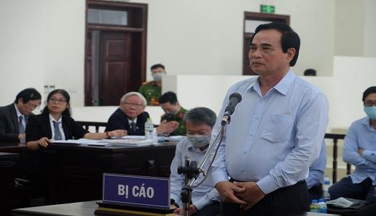 """Vụ thâu tóm """"đất vàng"""" ở Đà Nẵng: Cựu Chủ tịch Văn Hữu Chiến mong được tuyên vô tội"""