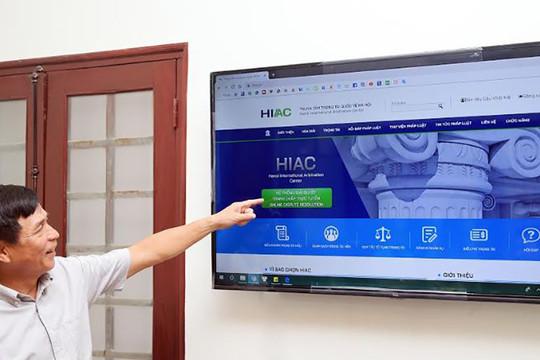 Kích hoạt Hệ thống giải quyết tranh chấp trực tuyến của Trung tâm Trọng tài quốc tế Hà Nội