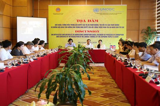 TANDTC phối hợp với UNODC tổ chức tọa đàm tham vấn về giải quyết các vụ án tham nhũng