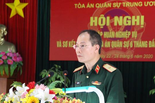 Tòa án quân sự Trung ương sơ kết công tác 6 tháng đầu năm 2020 và tập huấn nghiệp vụ