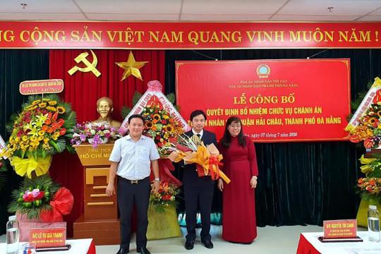 Bổ nhiệm Chánh án TAND quận Hải Châu