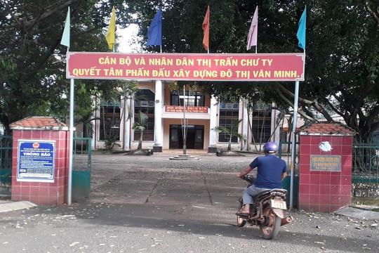 Gia Lai: Chỉ huy trưởng Ban chỉ huy quân sự thị trấn không có bằng cấp 2