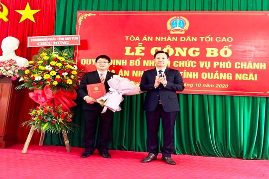 Trao quyết định bổ nhiệm Phó Chánh án TAND tỉnh Quảng Ngãi
