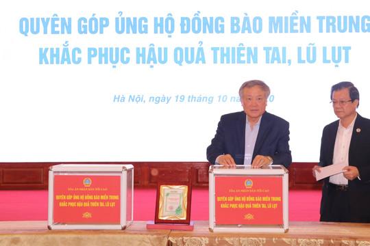 Toà án nhân dân tối cao ủng hộ đồng bào miền Trung bị thiệt hại do thiên tai, lũ lụt