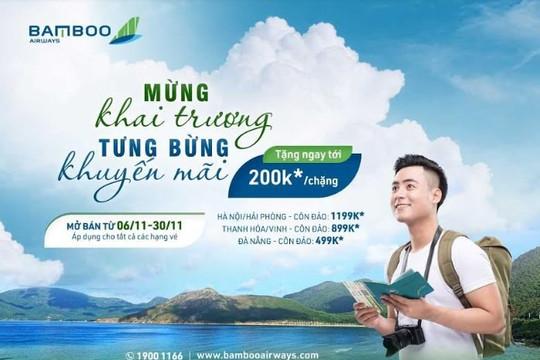 Khai trương các đường bay mới tới Côn Đảo, Bamboo Airways tung ưu đãi cực nóng