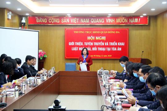 Giới thiệu, tuyên truyền và triển khai thi hành Luật Hòa giải, đối thoại tại Tòa án