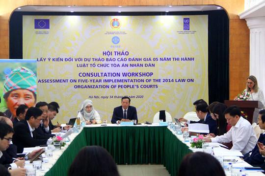 Lấy ý kiến đối với Dự thảo Báo cáo đánh giá 5 năm thi hành Luật Tổ chức TAND