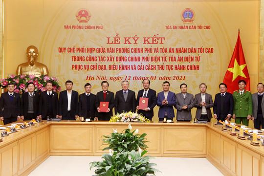 TANDTC và Văn phòng Chính phủ ký Quy chế phối hợp xây dựng Chính phủ điện tử, Tòa án điện tử