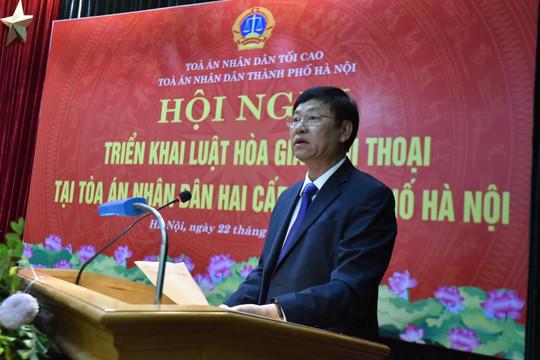 TAND hai cấp TP Hà Nội đưa Luật Hòa giải, đối thoại vào thực tiễn cuộc sống