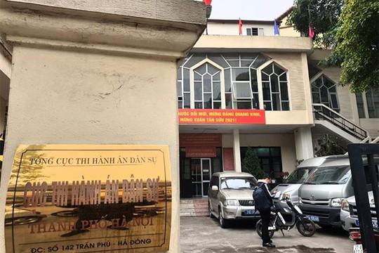 Điều tra vụ gây rối tại Cục thi hành án dân sự Hà Nội