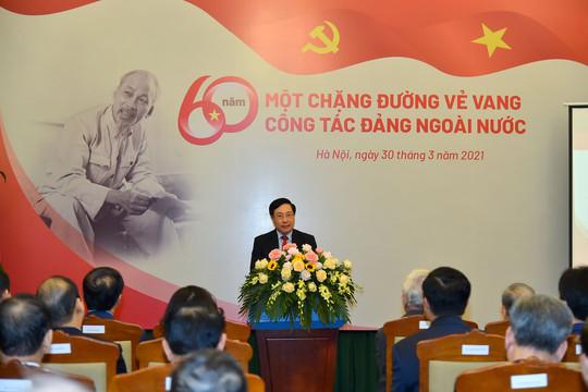 Phó Thủ tướng Phạm Bình Minh: Yêu cầu ngày càng cao đối với công tác đối ngoại, công tác đảng ngoài nước