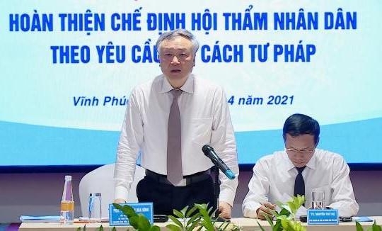 Hội thảo Hoàn thiện chế định Hội thẩm nhân dân và Đổi  mới tổ chức bộ máy của TAND