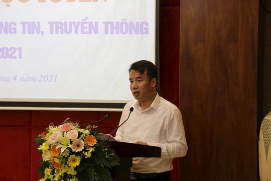 Hội nghị trực tuyến tập huấn nghiệp vụ thông tin, truyền thông năm 2021