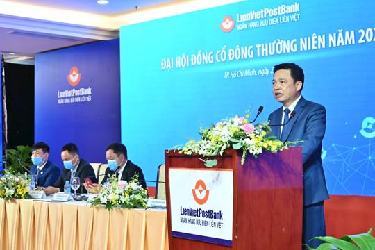 ĐHĐCĐ LienVietPostBank: Chia cổ tức 12% bằng cổ phiếu; bầu ông Nguyễn Đức Thụy vào hội đồng quản trị
