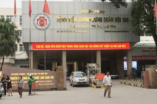 Bệnh viện Trung ương Quân đội 108 tạm dừng tiếp nhận bệnh nhân tuyến dưới