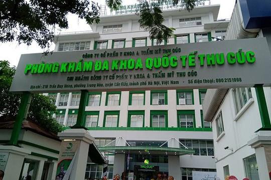 Đình chỉ hoạt động khám chữa bệnh đối với Phòng khám Đa khoa Thu Cúc