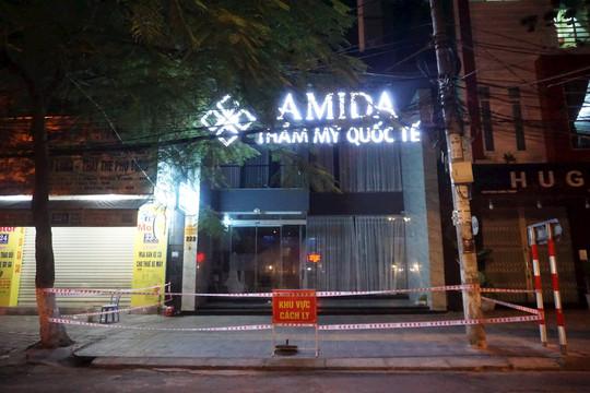 Khởi tố vụ án vi phạm phòng chống dịch tại Thẩm mỹ viện quốc tế AMIDA ở Đà Nẵng