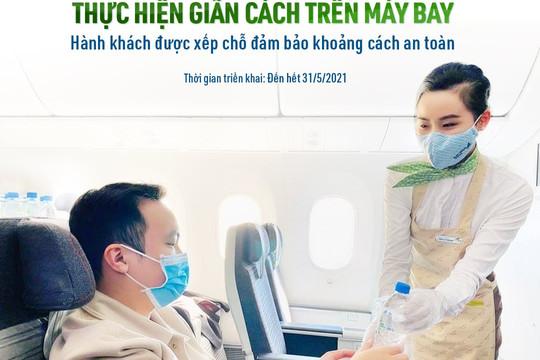 Bamboo Airways thực hiện giãn cách trên máy bay, đảm bảo an toàn tuyệt đối cho hành khách