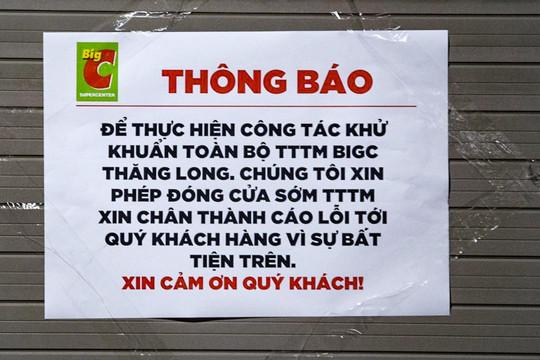 Big C Thăng Long tạm đóng cửa để khử khuẩn, truy vết