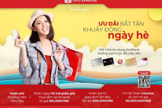 Cơ hội x4 ưu đãi khi mở mới thẻ tín dụng SeABank