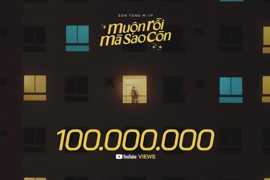 """MV """"Muộn rồi mà sao còn"""" của Sơn Tùng M-TP cán mốc 100 triệu view"""