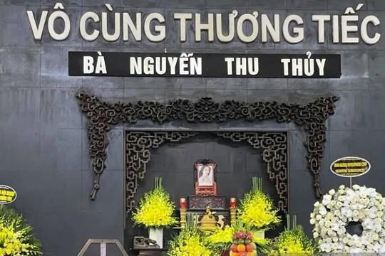 Lễ tang Hoa hậu Thu Thủy được tổ chức đơn giản