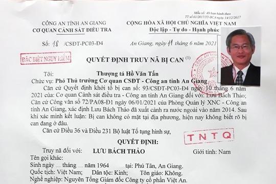 Công an tỉnh An Giang ra quyết định truy nã đặc biệt nguy hiểm đối với bị can Lưu Bách Thảo