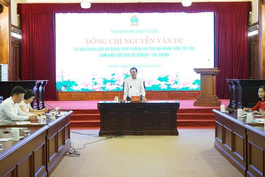 Phó Chánh án TANDTC Nguyễn Văn Du làm việc với Cục Kế hoạch – Tài chính