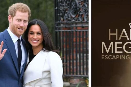 """Hành trình """"chạy trốn Hoàng gia"""" của vợ chồng hoàng tử Harry được tái hiện trong bộ phim điện ảnh"""