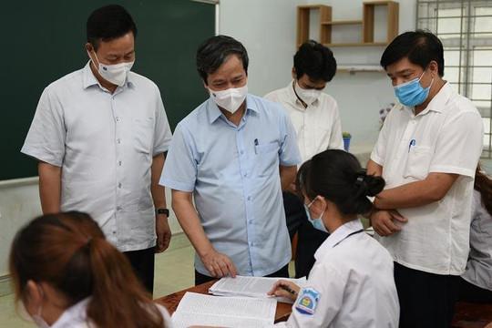 Bộ trưởng Bộ GD&ĐT: Cần sắp xếp chu đáo chỗ ăn ở, sinh hoạt cho học sinh tham gia kỳ thi tốt nghiệp THPT