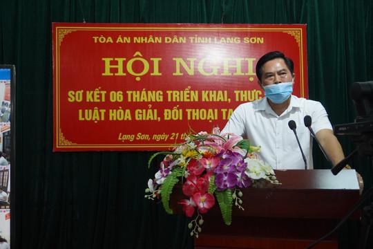 TAND tỉnh Lạng Sơn sơ kết 6 tháng thực hiện Luật Hòa giải, đối thoại tại Tòa án