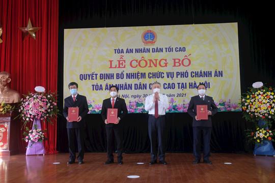 Trao Quyết định bổ nhiệm 3 Phó Chánh án TAND cấp cao tại Hà Nội