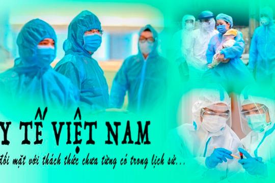 E-magazine: Y tế Việt Nam đối mặt với thách thức chưa từng có trong lịch sử