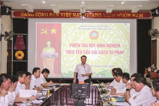 TAND tỉnh Sơn La: Giải pháp hiệu quả trong thực hiện nhiệm vụ cải cách tư pháp