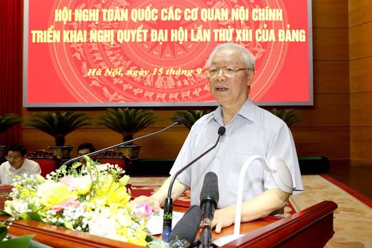 Phát biểu của Tổng Bí thư Nguyễn Phú Trọng tại Hội nghị toàn quốc các cơ quan nội chính
